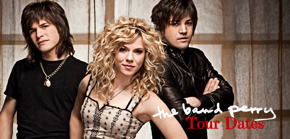 The Band Perry Tour Dates